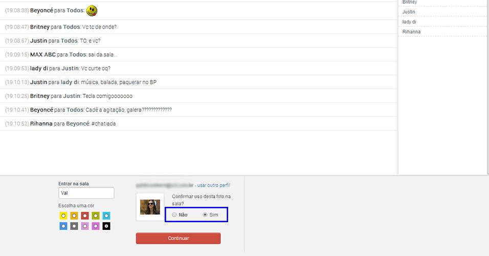 Acesso - Pronto, você está logado no seu perfil do Bate-papo e pode escolher entre exibir a foto aos outros usuários da sala ou não. Se você quer saber mais sobre o Perfil do Bate-papo, clique no link a seguir.