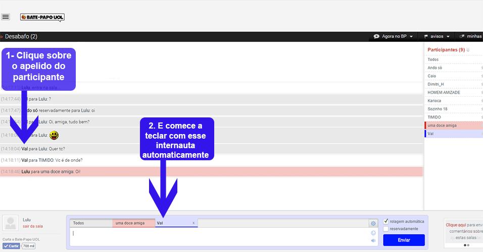 Selecione alguém com quem teclar clicando em cima do apelido do internauta diretamente na tela de mensagens.