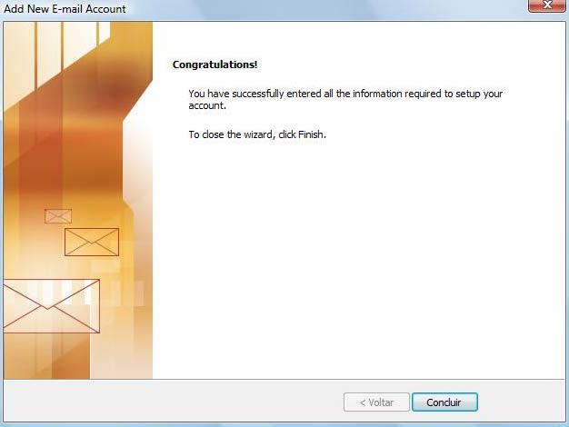 Clique em 'Concluir' e pronto! Seu Outlook 2007 está configurado para receber e enviar seus e-mails UOL via IMAP.